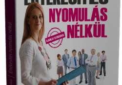 Szombati Orsolya: Értékesítés nyomulás nélkül
